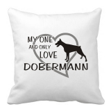 Polštář My one and only love Dobermann