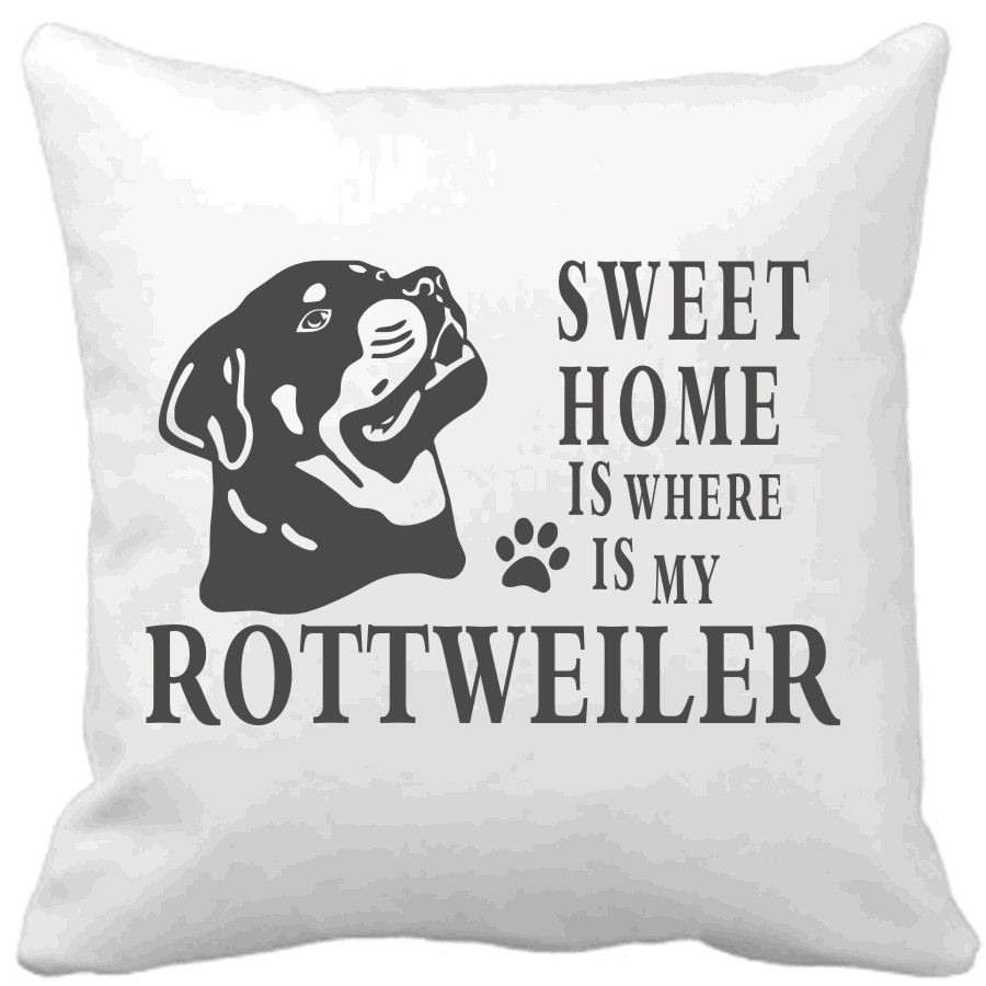 Polštář Sweet home is where is my Rottweiler