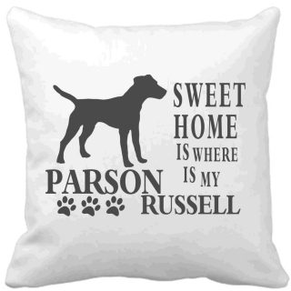 Polštář Sweet home is where is my Parson Russell